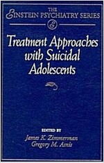 Treatment Approaches with Suicidal Adolescents (Hardcover)
