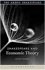 Shakespeare and Economic Theory (Paperback)