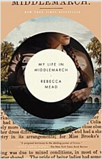 My Life in Middlemarch (Paperback)