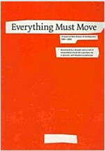 Everything Must Move (Paperback)