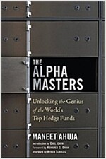 The Alpha Masters: Unlocking the Genius of the World's Top Hedge Funds (Paperback, 2)