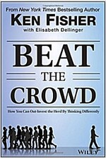 Beat the Crowd: How You Can Out-Invest the Herd by Thinking Differently (Hardcover)