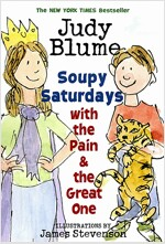 Soupy Saturdays with the Pain & the Great One (Paperback, Yearling)