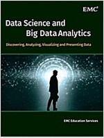 Data Science and Big Data Analytics: Discovering, Analyzing, Visualizing and Presenting Data (Hardcover)