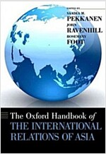 The Oxford Handbook of the International Relations of Asia (Hardcover)