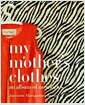 [중고] My Mother's Clothes (Hardcover)