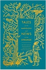 Tales of the Marvellous and News of the Strange (Hardcover)