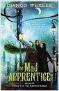 [중고] The Mad Apprentice (Hardcover)