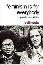 Feminism is for Everybody : Passionate Politics (Paperback, 2 Rev ed)
