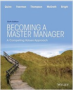 Becoming a Master Manager: A Competing Values Approach (Paperback, 6, Revised)