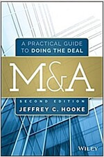 M&A: A Practical Guide to Doing the Deal (Hardcover, 2, Revised)