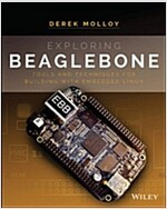 Exploring Beaglebone: Tools and Techniques for Building with Embedded Linux (Paperback)
