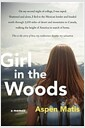 [중고] Girl in the Woods: A Memoir (Hardcover)