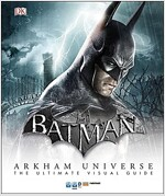 Batman: Arkham Universe: The Ultimate Visual Guide (Hardcover)