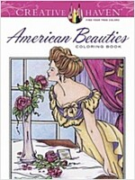 Creative Haven American Beauties Coloring Book (Paperback)