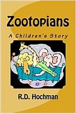 Zootopians: A Children's Story (Paperback)