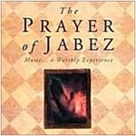 [중고] The Prayer of Jabez: Music, A Worship Experience