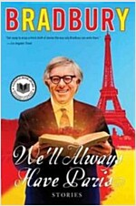 We'll Always Have Paris: Stories (Paperback)