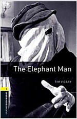 Oxford Bookworms Library: Level 1:: The Elephant Man (Paperback)