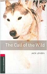 [중고] Oxford Bookworms Library: Level 3:: The Call of the Wild (Paperback)