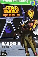 World of Reading Star Wars Rebels Sabine's Art Attack: Level 1 (Paperback)