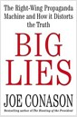 [중고] Big Lies: The Right-Wing Propaganda Machine and How It Distorts the Truth (Hardcover, 1st)