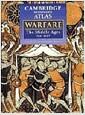 The Cambridge Illustrated Atlas of Warfare: The Middle Ages, 768-1487 (Cambridge Illustrated Atlases) (Hardcover, 1ST)