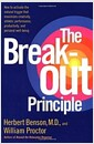 [중고] The Breakout Principle: How to Activate the Natural Trigger That Maximizes Creativity, Athletic Performance, Productivity and Personal Well-Being (Hardcover, 1st)