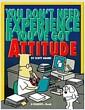 [중고] You Don't Need Experience if You've Got Attitude (Hardcover, English Language)
