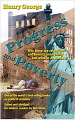 Progress and Poverty (modern edition) (Paperback, First Edition)