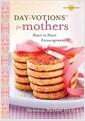 [중고] Day-Votions for Mothers: Heart to Heart Encouragement (Hardcover)