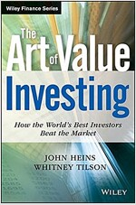 The Art of Value Investing : How the World's Best Investors Beat the Market (Hardcover)