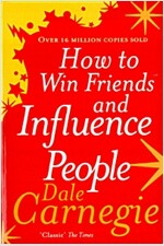 How to Win Friends and Influence People (Paperback)