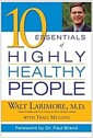 [중고] 10 Essentials of Highly Healthy People (Hardcover)