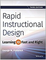 Rapid Instructional Design: Learning Id Fast and Right (Paperback, 3, Revised)