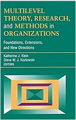 Multilevel Theory, Research, and Methods in Organizations: Foundations, Extensions, and New Directions (Hardcover, 1992. Corr. 3rd)