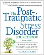 [중고] The Post-Traumatic Stress Disorder Sourcebook: A Guide to Healing, Recovery, and Growth (Paperback, 2)