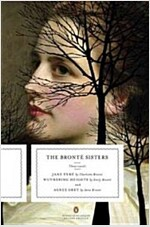 The Bronte Sisters : Three Novels (Paperback, Deckle Edge)