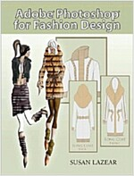 Adobe Photoshop for Fashion Design [With DVD] (Paperback)
