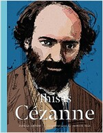 This Is Cezanne (Hardcover)