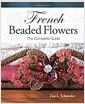 [중고] French Beaded Flowers: The Complete Guide (Spiral)