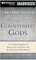 Counterfeit Gods (Audio CD, Unabridged)