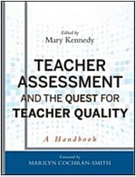 Teacher Assessment and the Quest for Teacher Quality : A Handbook (Hardcover)
