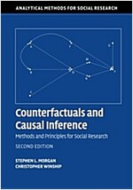 Counterfactuals and Causal Inference : Methods and Principles for Social Research (Paperback, 2 Rev ed)