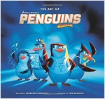 The Art of Penguins of Madagascar (Hardcover)