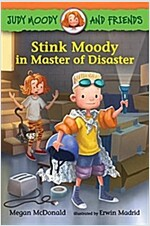 Judy Moody and Friends: Stink Moody in Master of Disaster (Paperback)