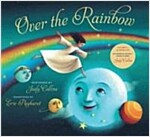 Over the Rainbow [With CD (Audio)] (Hardcover)