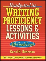 Ready-To-Use Writing Proficiency Lessons & Activities: 4th Grade Level (Paperback)