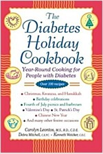 The Diabetes Holiday Cookbook: Year-Round Cooking for People with Diabetes (Paperback)