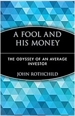 A Fool and His Money: The Odyssey of an Average Investor (Paperback)